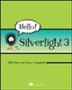Hello! Silverlight 3