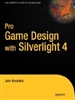 Pro Game Design with Silverlight 4