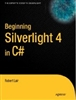 Beginning Silverlight 4 in C#