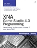 XNA Game Studio 4.0 Programming: Developing for Windows Phone 7 and Xbox 360