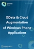 OData & Cloud Augmentation of Windows Phone Apps: Ebook