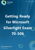 Getting Ready for Microsoft Silverlight Exam 70-506