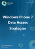 Windows Phone 7 Data Access Strategies: Ebook