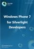 Windows Phone 7 for Silverlight Developers