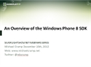 Recording of Webinar 'An Overview of the New Windows Phone 8 SDK' by Michael Crump