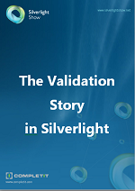 The Validation Story in Silverlight